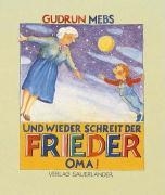 Cover-Bild zu Und wieder schreit der Frieder: Oma!