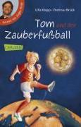 Cover-Bild zu Tom und der Zauberfussball