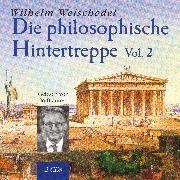 Cover-Bild zu Weischedel, Wilhelm: Die philosophische Hintertreppe - Vol. 2 (Audio Download)