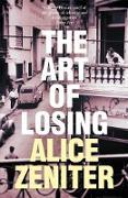 Cover-Bild zu Zeniter, Alice: The Art of Losing (eBook)