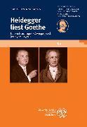Cover-Bild zu Kaufmann, Sebastian: Heidegger liest Goethe (eBook)