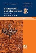 Cover-Bild zu Reinhard, Wolfgang: Staatsmacht und Staatskredit (eBook)