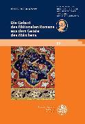 Cover-Bild zu Knapp, Fritz Peter: Die Geburt des fiktionalen Romans aus dem Geiste des Märchens (eBook)
