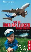 Cover-Bild zu Was Sie über das Fliegen wissen sollten