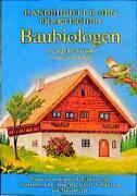 Cover-Bild zu Handbuch für den praktischen Baubiologen