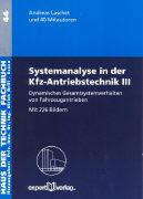 Cover-Bild zu Bd. 3: Dynamisches Gesamtsystemverhalten von Fahrzeugantrieben