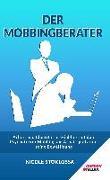 Cover-Bild zu Stoklossa, Nicole: Der Mobbingberater
