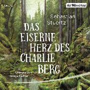Cover-Bild zu Das eiserne Herz des Charlie Berg (Audio Download) von Stuertz, Sebastian