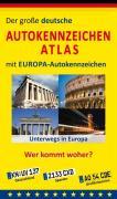 Cover-Bild zu Der grosse Autokennzeichen-Atlas mit Europa-Autokennzeichen