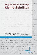 Cover-Bild zu Schlieben-Lange, Brigitte: Kleine Schriften (eBook)
