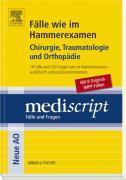Cover-Bild zu Fälle wie im Hammerexamen Chirurgie, Traumatologie und Orthopädie