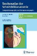 Cover-Bild zu Taschenatlas der Schnittbildanatomie