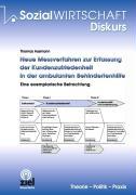 Cover-Bild zu Neue Messverfahren zur Erfassung der Kundenzufriedenheit in der ambulanten Behindertenhilfe