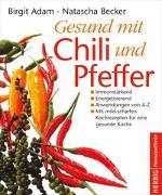 Cover-Bild zu Gesund mit Chili und Pfeffer