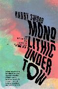 Cover-Bild zu Sword, Harry: Monolithic Undertow