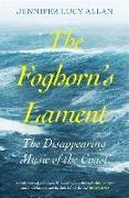 Cover-Bild zu Allan, Jennifer Lucy: The Foghorn's Lament