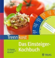 Cover-Bild zu Trennkost Das Einsteiger-Kochbuch