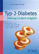 Cover-Bild zu Typ-2-Diabetes Heilung ist doch möglich