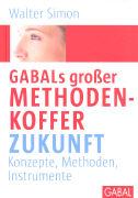 Cover-Bild zu GABALs großer Methodenkoffer Zukunft