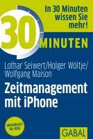 Cover-Bild zu 30 Minuten Zeitmanagement mit iPhone