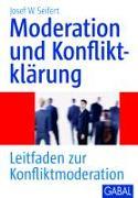 Cover-Bild zu Moderation und Konfliktklärung