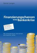 Cover-Bild zu Finanzierungschancen trotz Bankenkrise
