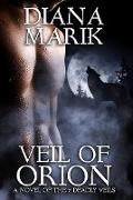 Cover-Bild zu Veil of Orion (Seven Deadly Veils, #6) (eBook) von Marik, Diana