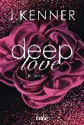 Cover-Bild zu Deep Love (1) (eBook) von Kenner, J.