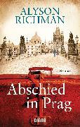 Cover-Bild zu Abschied in Prag (eBook) von Richman, Alyson
