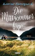 Cover-Bild zu Die Mittsommerlüge (eBook) von Nørregaard, Katrine
