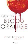 Cover-Bild zu Blood Orange - Was sie nicht wissen (eBook) von Tyce, Harriet
