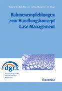Cover-Bild zu Rahmenempfehlungen zum Handlungskonzept Case Management