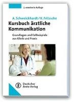 Cover-Bild zu Kursbuch ärztliche Kommunikation