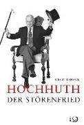 Cover-Bild zu Lahann, Birgit: Hochhuth - Der Störenfried