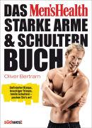 Cover-Bild zu Das Men's Health starke Arme und Schultern-Buch