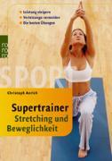 Cover-Bild zu Supertrainer Stretching und Beweglichkeit