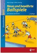 Cover-Bild zu Neue und bewährte Ballspiele