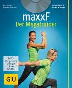 Cover-Bild zu maxxF - Der Megatrainer (mit DVD)