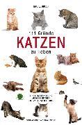 Cover-Bild zu 111 Gründe, Katzen zu lieben