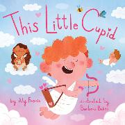 Cover-Bild zu Fronis, Aly: This Little Cupid