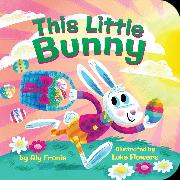 Cover-Bild zu Fronis, Aly: This Little Bunny