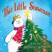 Cover-Bild zu Fronis, Aly: This Little Snowman