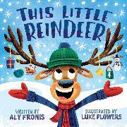 Cover-Bild zu Fronis, Aly: This Little Reindeer