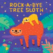 Cover-Bild zu Fronis, Aly: Rock-a-Bye Tree Sloth