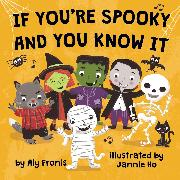 Cover-Bild zu Fronis, Aly: If You're Spooky and You Know It