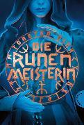 Cover-Bild zu Die Runenmeisterin (eBook) von Fink, Torsten