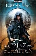 Cover-Bild zu Der Prinz der Schatten von Fink, Torsten