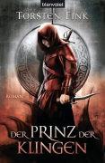 Cover-Bild zu Der Prinz der Klingen von Fink, Torsten