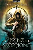 Cover-Bild zu Der Prinz der Skorpione von Fink, Torsten
