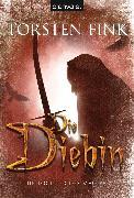 Cover-Bild zu Die Diebin (eBook) von Fink, Torsten